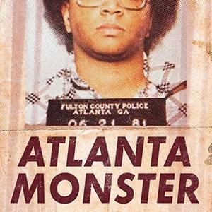 atlanta monster podcast true crime