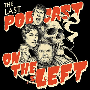 last podcast on the left true crime