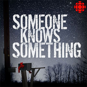 someone knows something true crime podcast